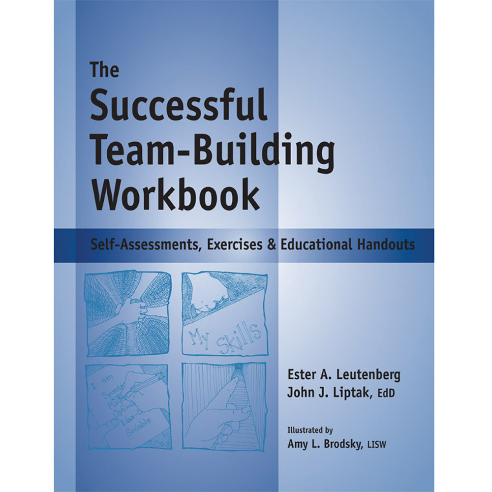 The Successful Team Building Workbook