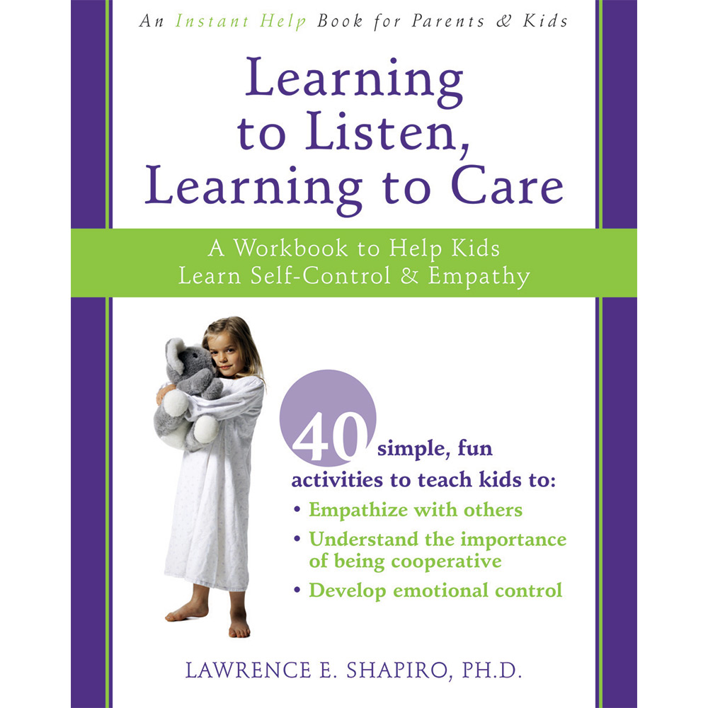 Learning To Listen, Learning To Care Workbook