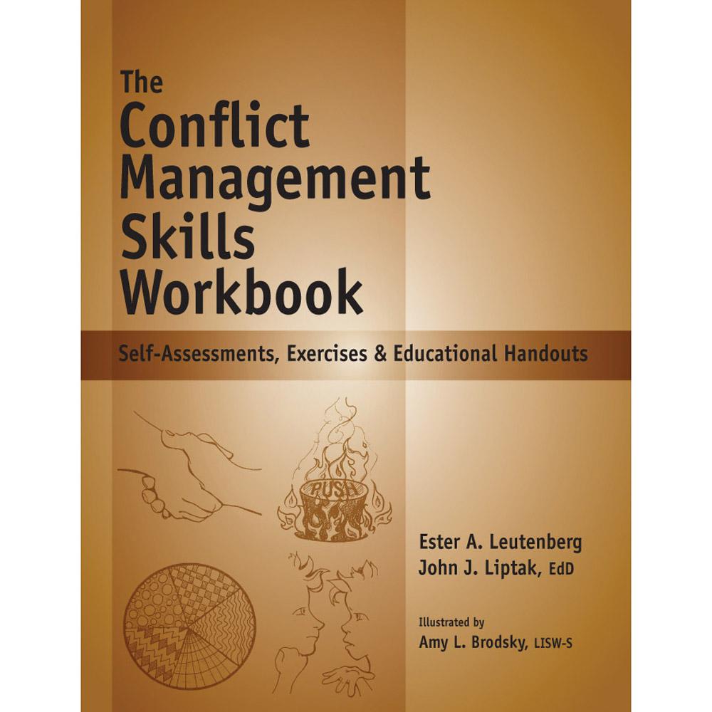 The Conflict Management Workbook