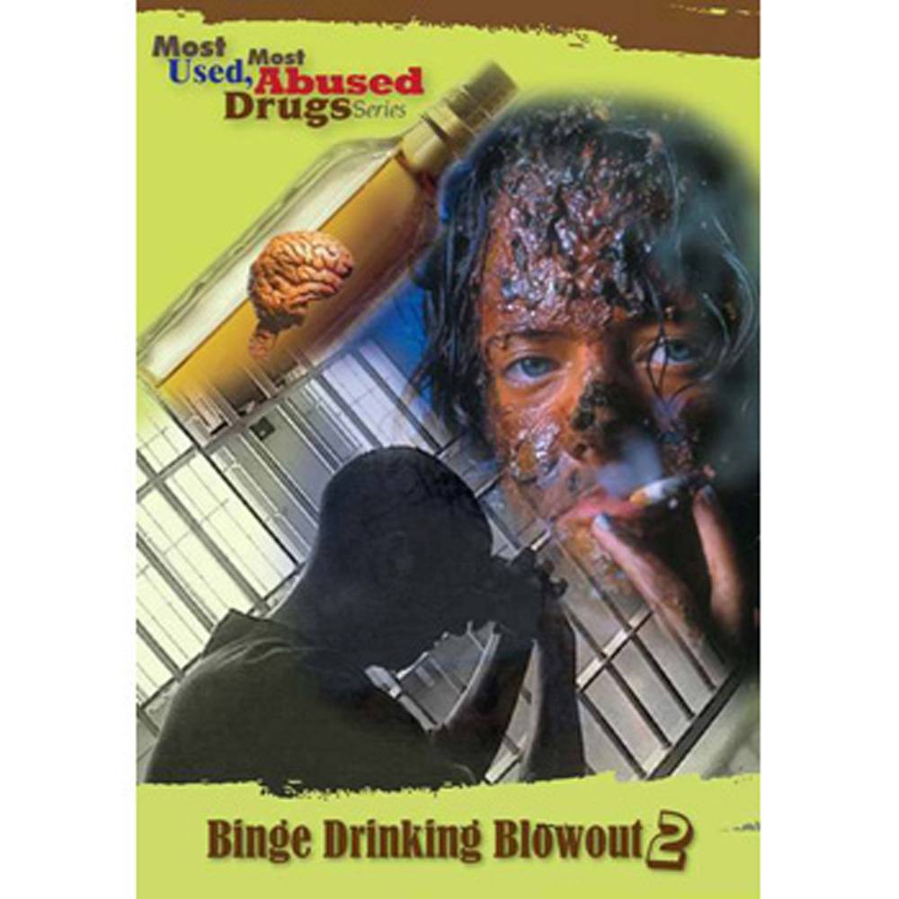 Most Used, Most Abused Drugs: Binge Drinking Blowout Show 2.0 DVD