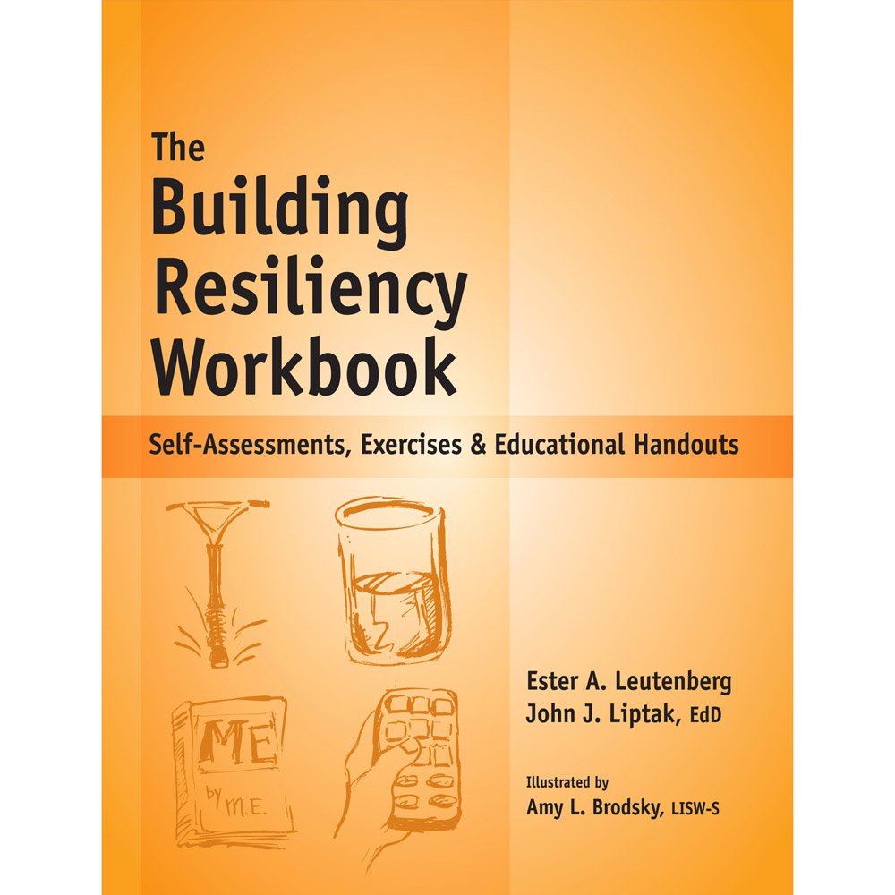 The Building Resiliency Workbook