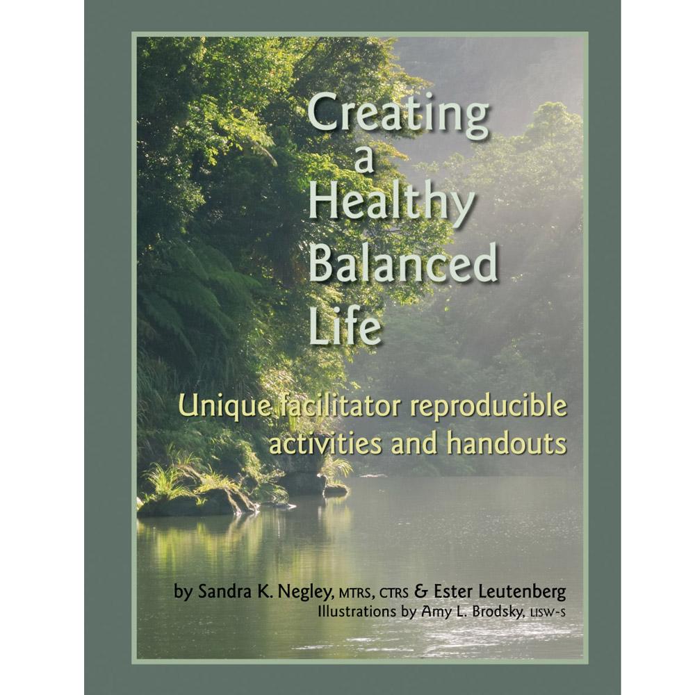 Creating a Healthy Balanced Life