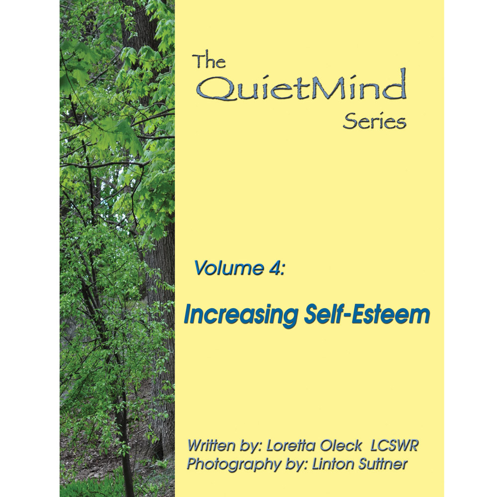The Quiet Mind Volume Four: Increasing Self Esteem Book