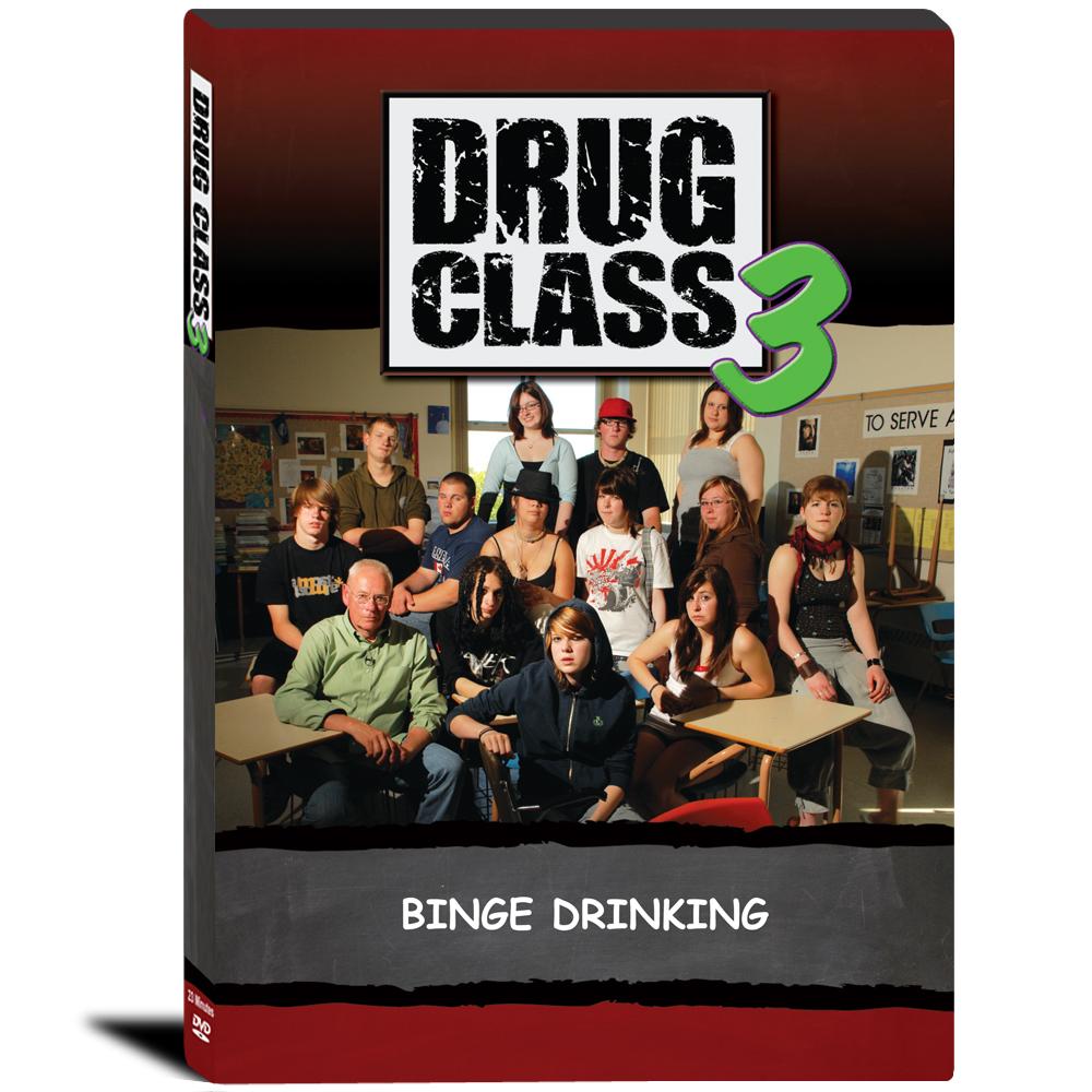 Drug Class 3   Binge Drinking DVD