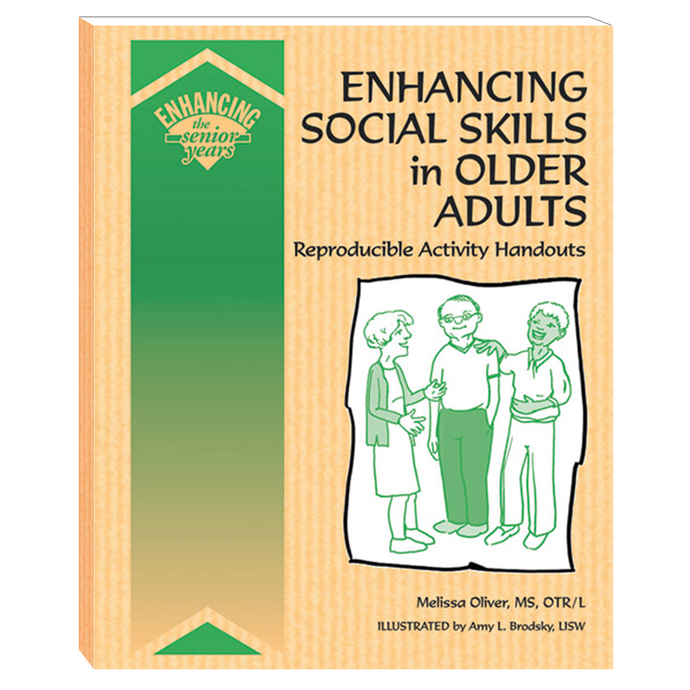 Enhancing Social Skills in Older Adults Book