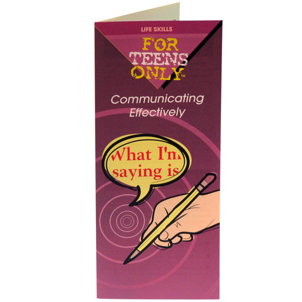 For Teens Only Pamphlet: Communicating Effectively 25 pack