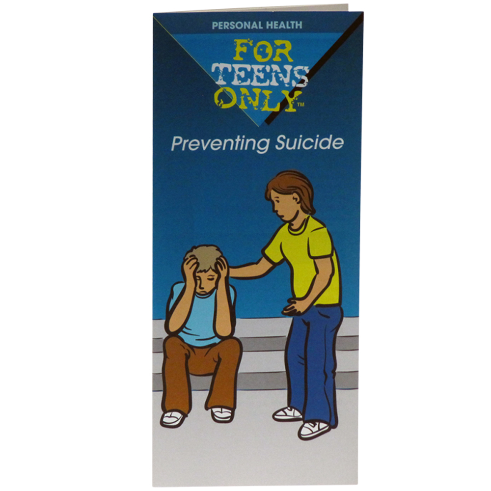 For Teens Only Pamphlet: Preventing Suicide 25 pack