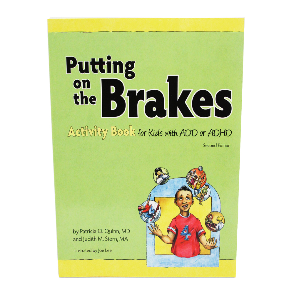 Putting on the Brakes: Understanding and Taking Control of your ADD or ADHD Set
