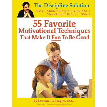 55 Favorite Motivational Techniques That Make it Fun to be Good Game Book