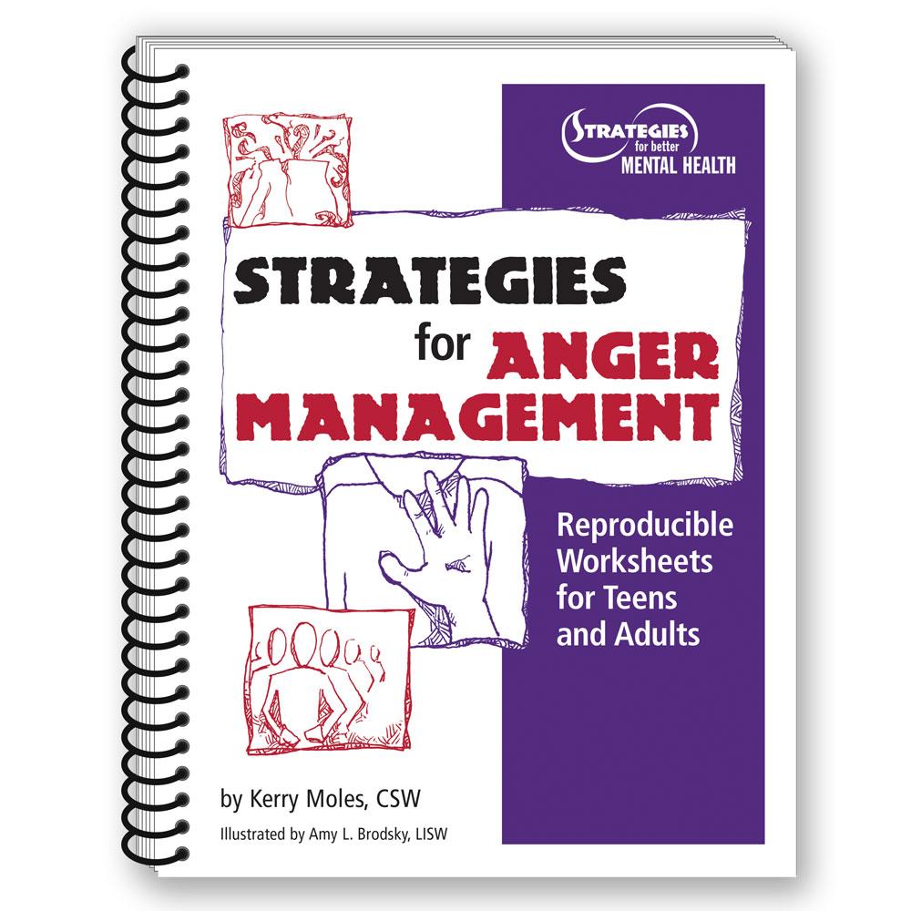 Workbooks anger workbook : Anger Management|Conflict Resolution|Strategies|Workbook