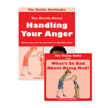 You Decide About Handling Anger Book & Workbook with CD