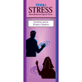 Teen Stress Pamphlet: Coping with Family Stress 25 pack