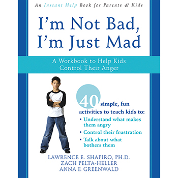 I'm Not Bad, I'm Just Mad Workbook