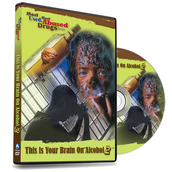 Most Used, Most Abused Drugs: This is Your Brain on Alcohol DVD