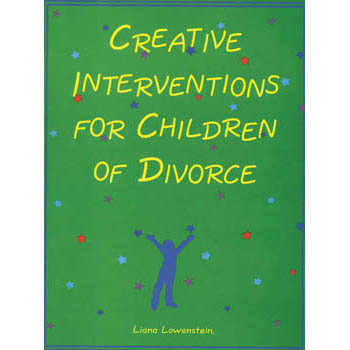 Creative Interventions for Children of Divorce Book