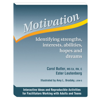 Motivation Identifying Strengths, Interests, Abilities, Hopes & Dreams Workbook
