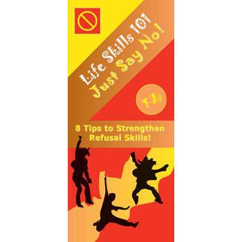Life Skills 101 Pamphlet: Just Say No!   Refusal Skills 25 pack