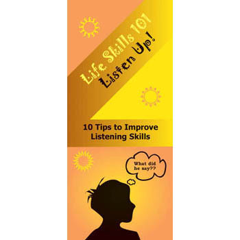 Life Skills 101 Pamphlet: Listen Up   Listening Skills 25 pack