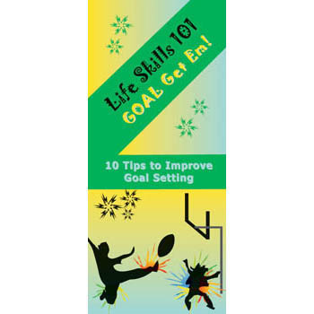 Life Skills 101 Pamphlet: Goal Get 'em   Goal Setting Skills 25 pack