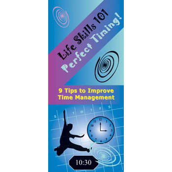 Life Skills 101 Pamphlet: Perfect Timing   Time Management Skills 25 pack