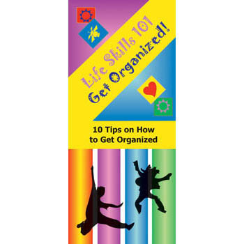 Life Skills 101 Pamphlet: Get Organized 25 pack