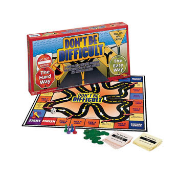 Don't Be Difficult Board Game