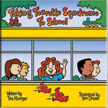 Taking Tourette Syndrome to School Book