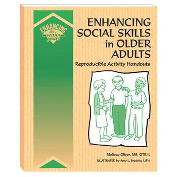 Enhancing Social Skills in Older Adults Book