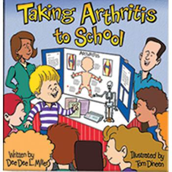 Taking Arthritis to School Book