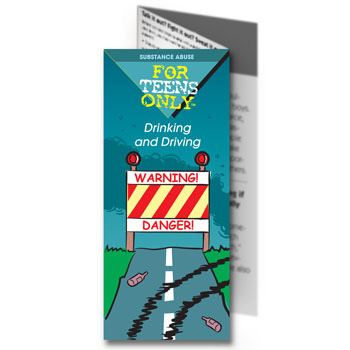 For Teens Only Pamphlet: Drinking and Driving 25 pack