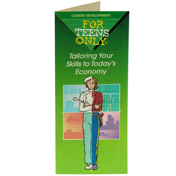 For Teens Only Pamphlet: Tailoring Your Skills to Today's Economy 25 pack