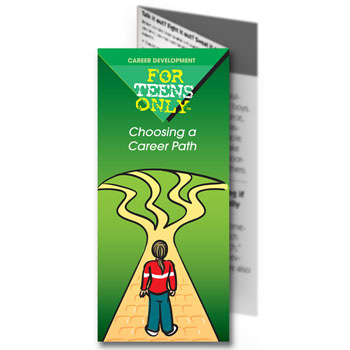For Teens Only Pamphlet: Choosing a Career Path 25 pack