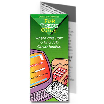 For Teens Only Pamphlet: Where and How to Find Job Opportunities 25 pack