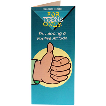 For Teens Only Pamphlet: Developing a Positive Attitude 25 pack