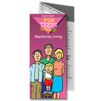 For Teens Only Pamphlet: Stepfamily Living 25 pack