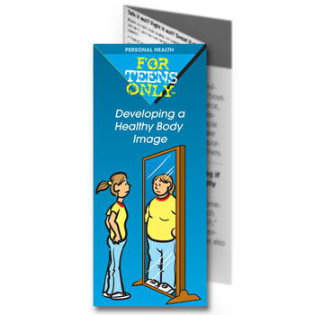 For Teens Only Pamphlet: Developing a Healthy Body Image 25 pack