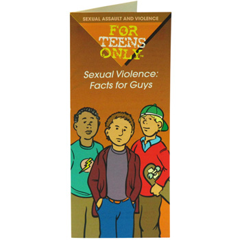 For Teens Only Pamphlet: Sexual Violence: Facts for Guys 25 pack