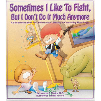 Sometimes I Like to Fight, But I Don't Do It Much Anymore Book