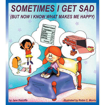 Sometimes I Get Sad But Now I Know What Makes Me Happy Book