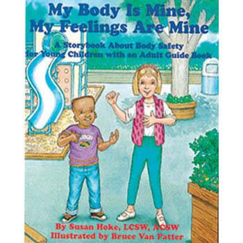 My Body Is Mine, My Feelings Are Mine Book