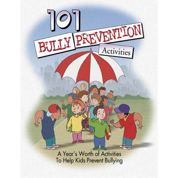 101 Bully Prevention Activities   Book
