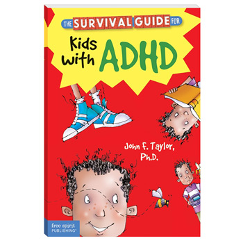 The Survival Guide for Kids with ADD or ADHD