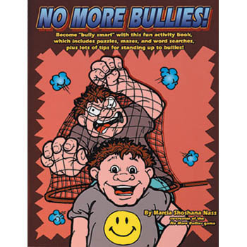 No More Bullies! Workbook with CD