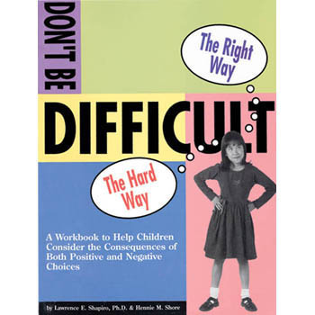 The Don't Be Difficult Workbook with CD