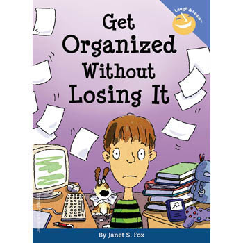 Get Organized Without Losing It   Laugh & Learn Book