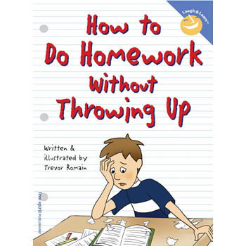 How to Do Homework Without Throwing Up   Laugh & Learn Book