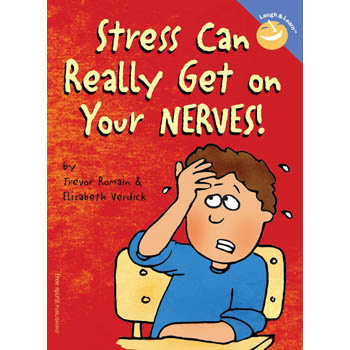 Stress Can Really Get on Your Nerves!   Laugh & Learn Book
