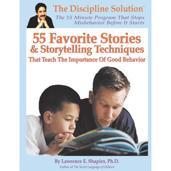 55 Favorite Stories & Storytelling Techniques That Teach the Importance of Good Behavior Game Book