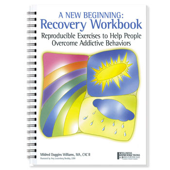 A New Beginning: A Recovery Workbook with CD