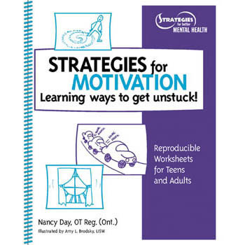 Strategies for Motivation: Learning Ways to Get Unstuck! Book